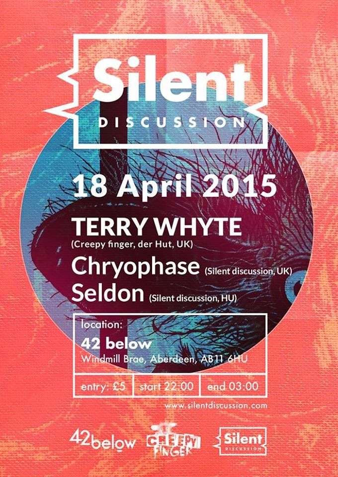 Silent Discussion presents - Terry Whyte - Flyer front