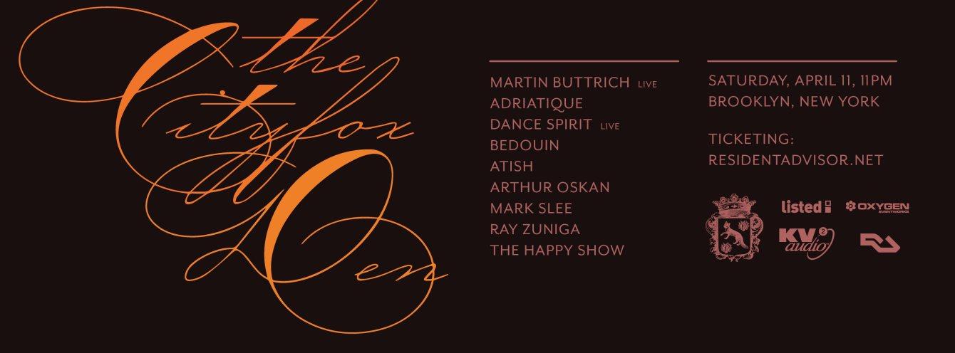 The Cityfox Den with Martin Buttrich (Live), Adriatique, Dance Spirit, Bedouin, Atish & More - Flyer front
