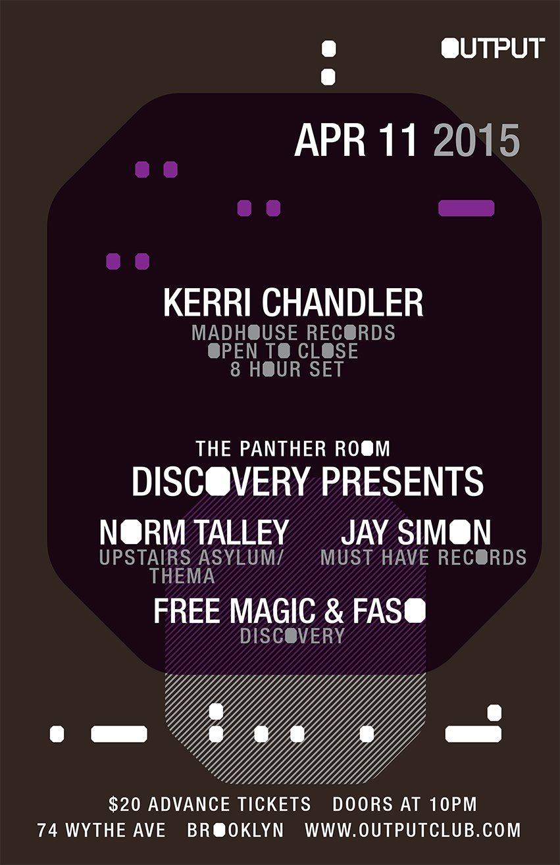 Kerri Chandler (Open To Close)/ DJ Norm Talley/ Jay Simon/ Free Magic & Faso - Flyer front