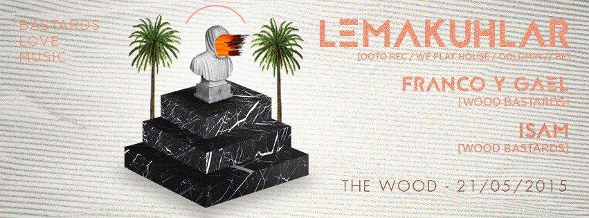 Bastards Love Music with Lemakuhlar - Flyer back