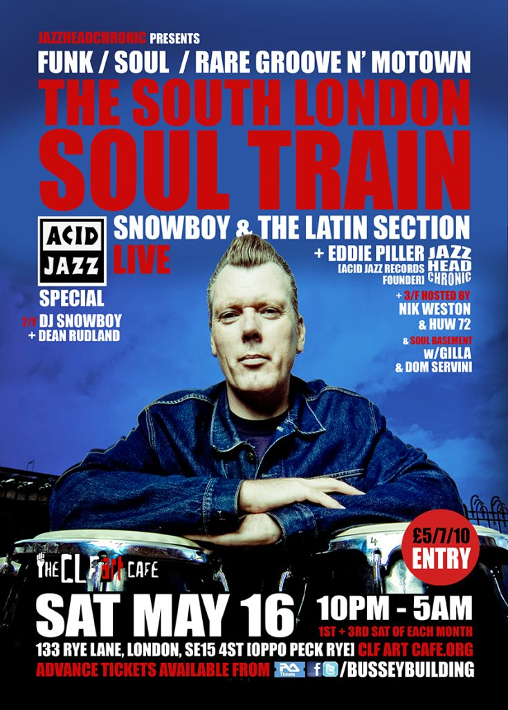 The South London Soul Train Acid Jazz Special with Snowboy & The Latin Section [Live] - More - Flyer front