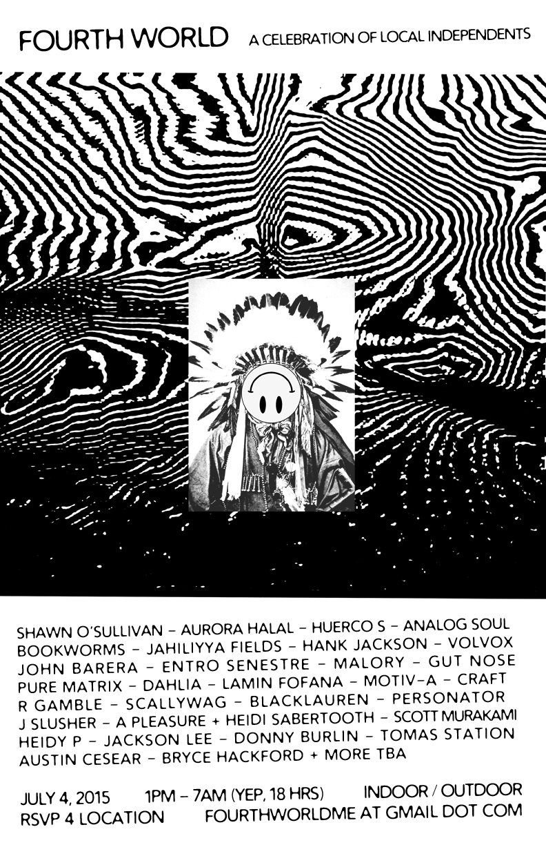 Fourth World: 18 Hour Party with Shawn O'sullivan, Aurora Halal, Huerco S & More - Flyer front