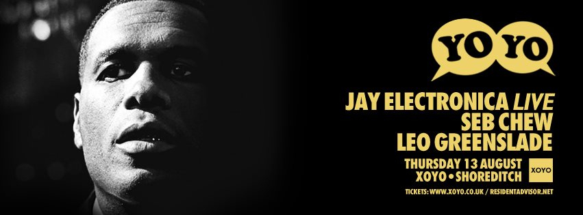 Yoyo with Jay Electronica, Seb Chew, Leo Greenslade - Flyer front