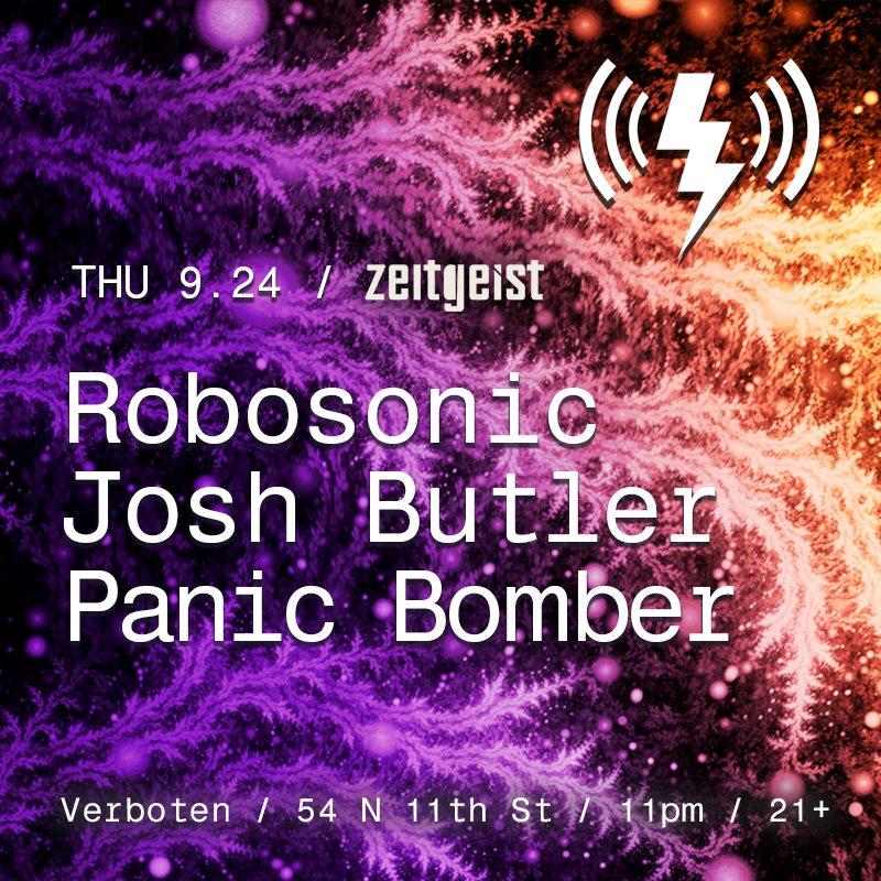 Zeitgeist: Robosonic / Josh Butler / Panic Bomber - Flyer front