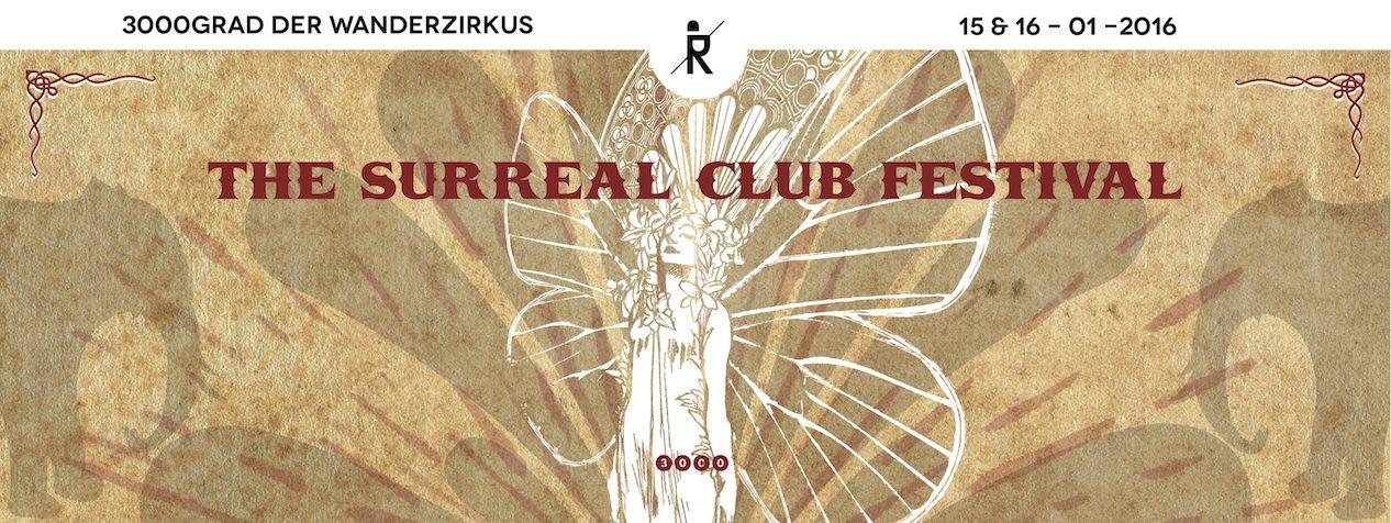 3000grad Der Wanderzirkus - The Surreal Club Festival 3016 - Flyer front