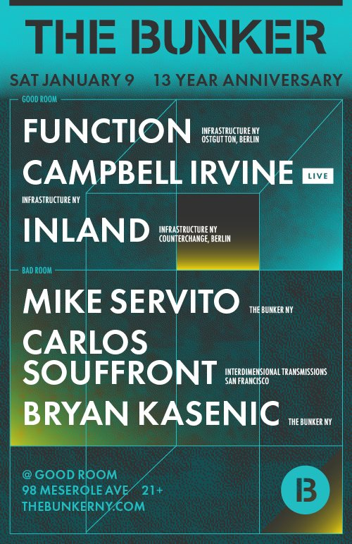 The Bunker 13 Year Anniversary: Function, Inland, Campbell Irvine, Souffront, Servito, Kasenic - Flyer back