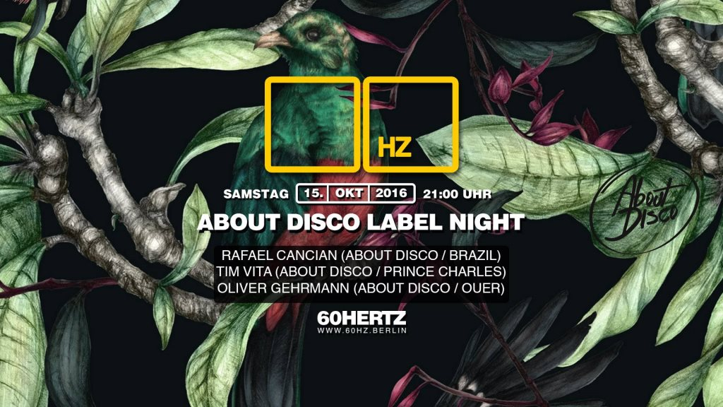 About Disco Night with Rafael Cancian, Tim Vitá & Oliver Gehrmann - Flyer front