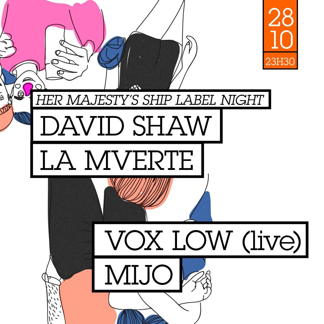 HMS Label Night Avec Vox Low, Mijo, David Shaw & La Mverte - Flyer front