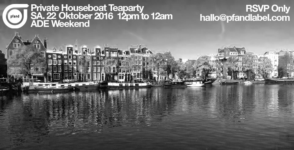 Pfand's 2nd Annual Private Amsterdam ADE Teaparty - Flyer front
