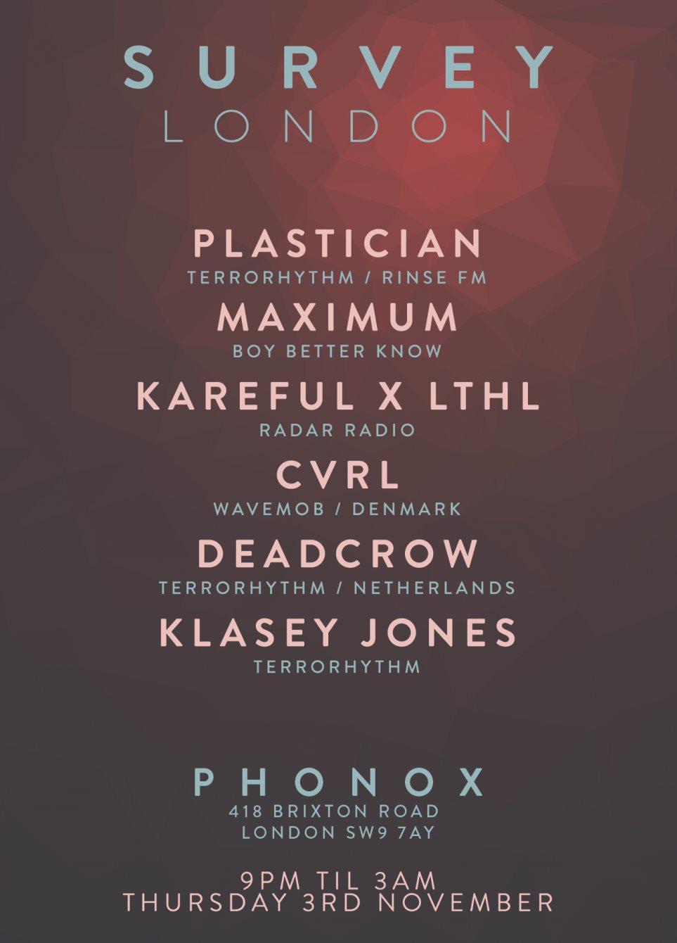 Survey London - November 2016 with Plastician, DJ Maximum, Kareful & More - Flyer front