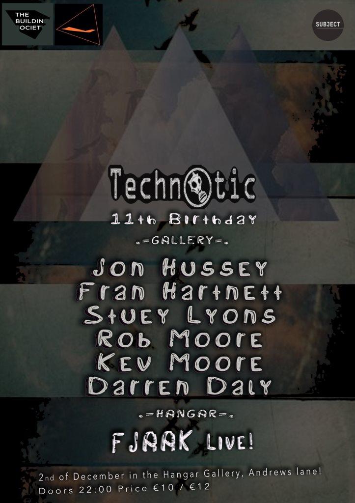 Technotic 11th Birthday - Flyer front