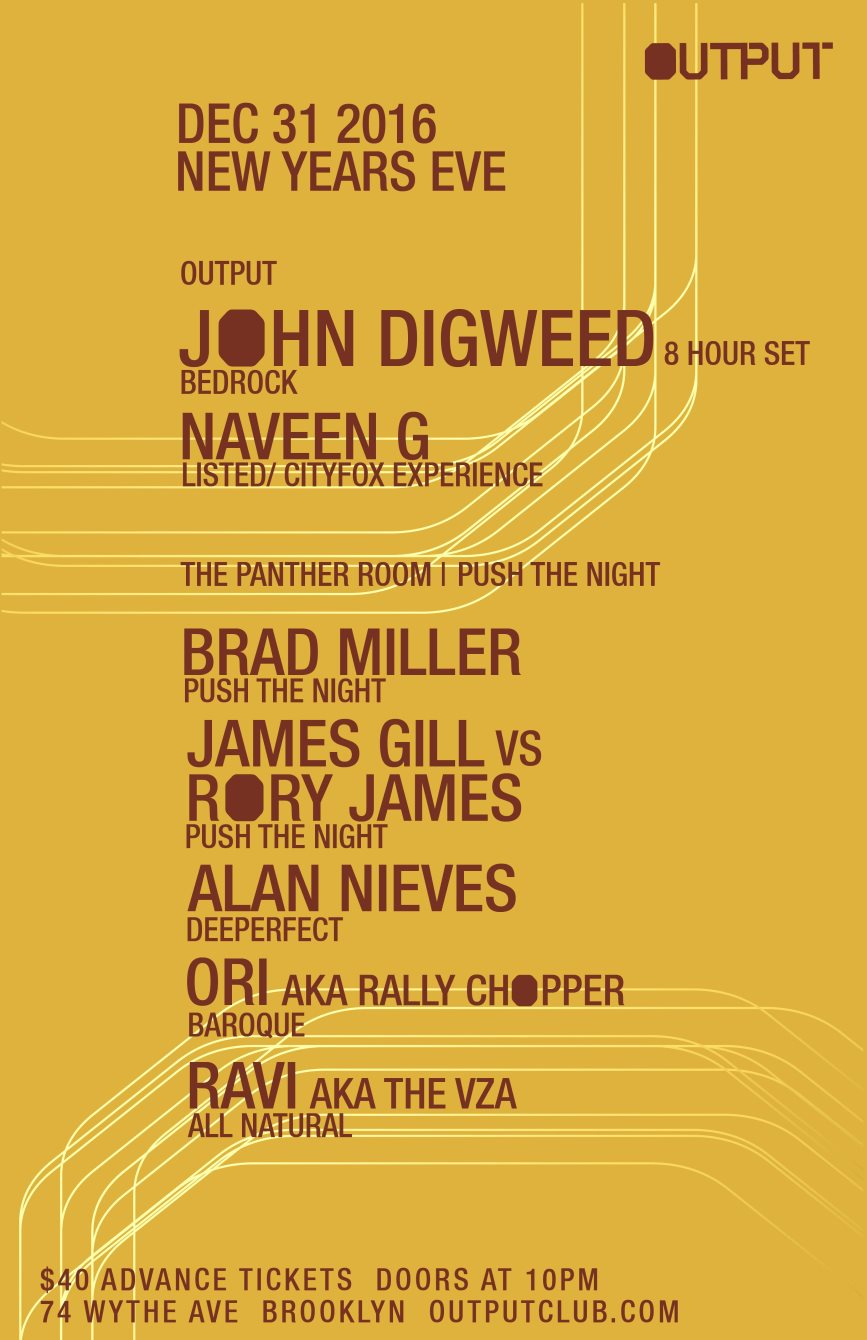 NYE - John Digweed (8 Hour Set)/ Naveen G at Output and Push The Night in The Panther Room - Flyer back