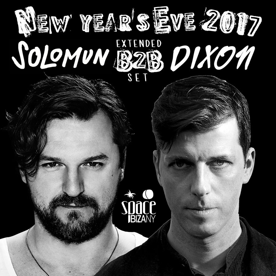 Solomun B2B Dixon (Extended Set): New Years Eve 2017 - Flyer front