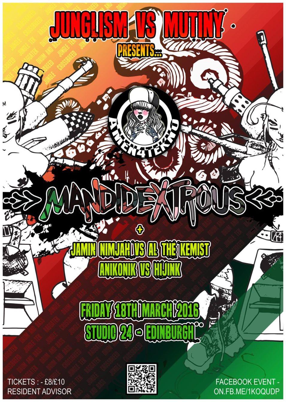 Junglism vs Mutiny presents Mandidextrous - Flyer front