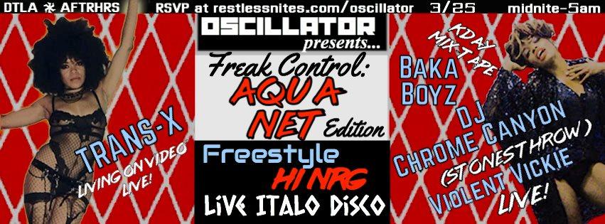 Oscillator: Aqua Net Party Trans-X Violent Vickie/Chrome Canyon Baka Boyz - Flyer back