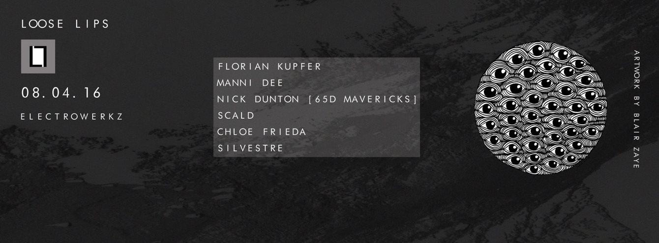 Loose Lips Easter Session - with Florian Kupfer, Manni Dee, 65D Mavericks, Scald & Chloe Frieda - Flyer front