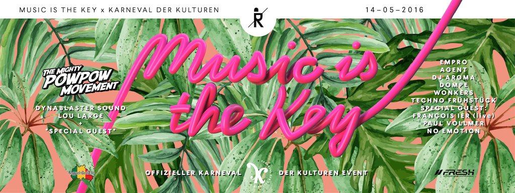 Music Is The Key x Karneval der Kulturen - Flyer front
