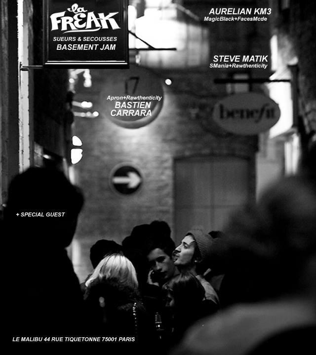 La Freak Basement Jam with Bastien Carrara, Aurelian aka KM3  - Flyer front