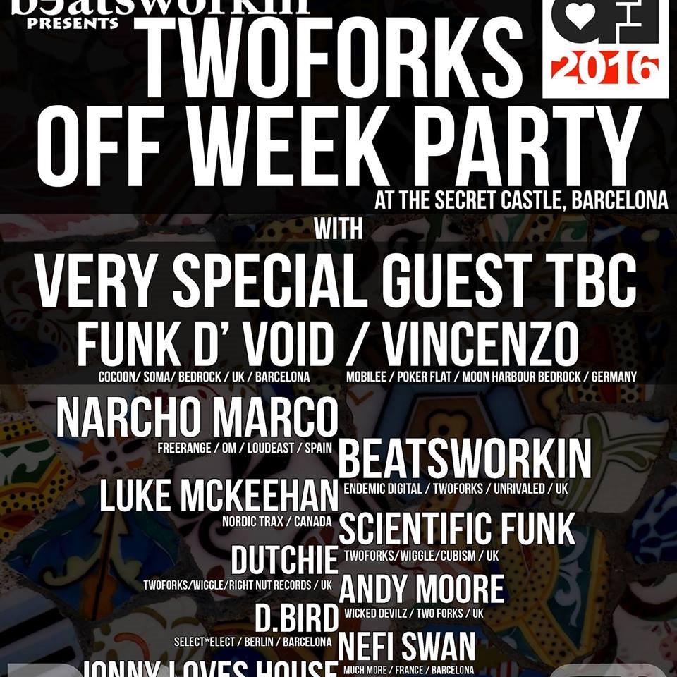 [CANCELLED] Beatsworkin presents: Twoforks Off Week Secret Castle Party with Vincenzo & Funk D'void - Flyer front