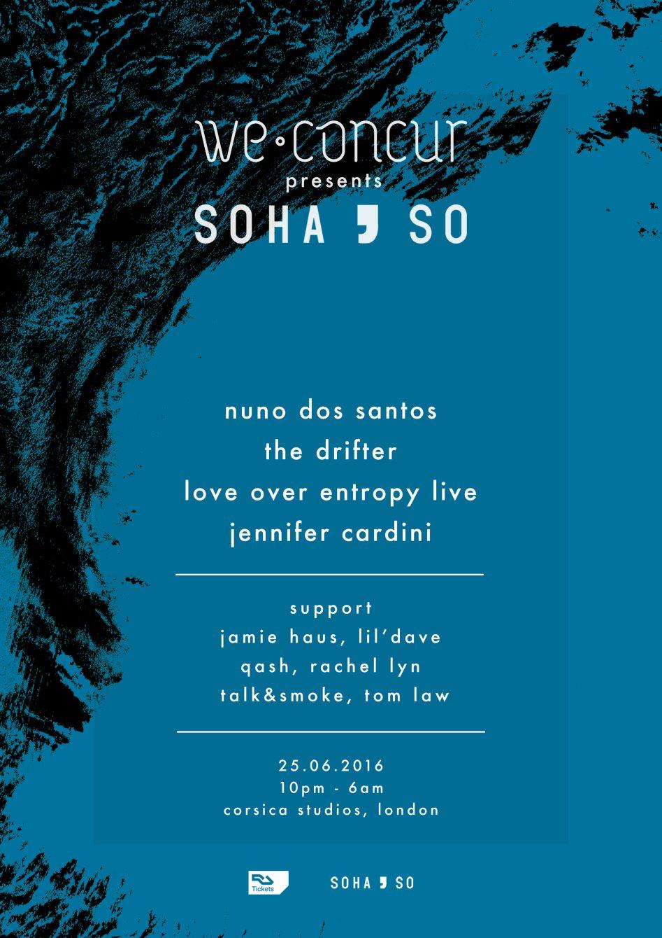 We Concur x Sohaso with Nuno Dos Santos, The Drifter, Jennifer Cardini - Flyer back