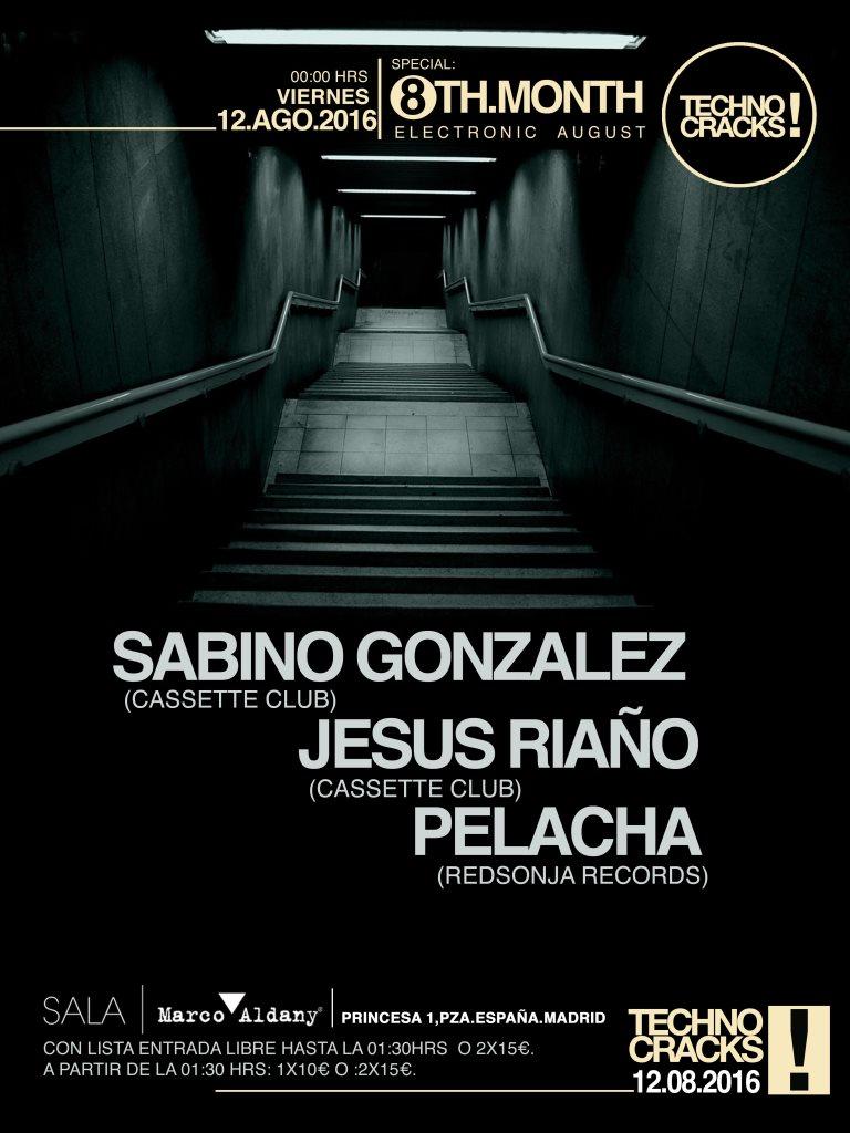 Techno Cracks! Pelacha · Sabino Gonzalez · Jesus Riaño - Flyer front