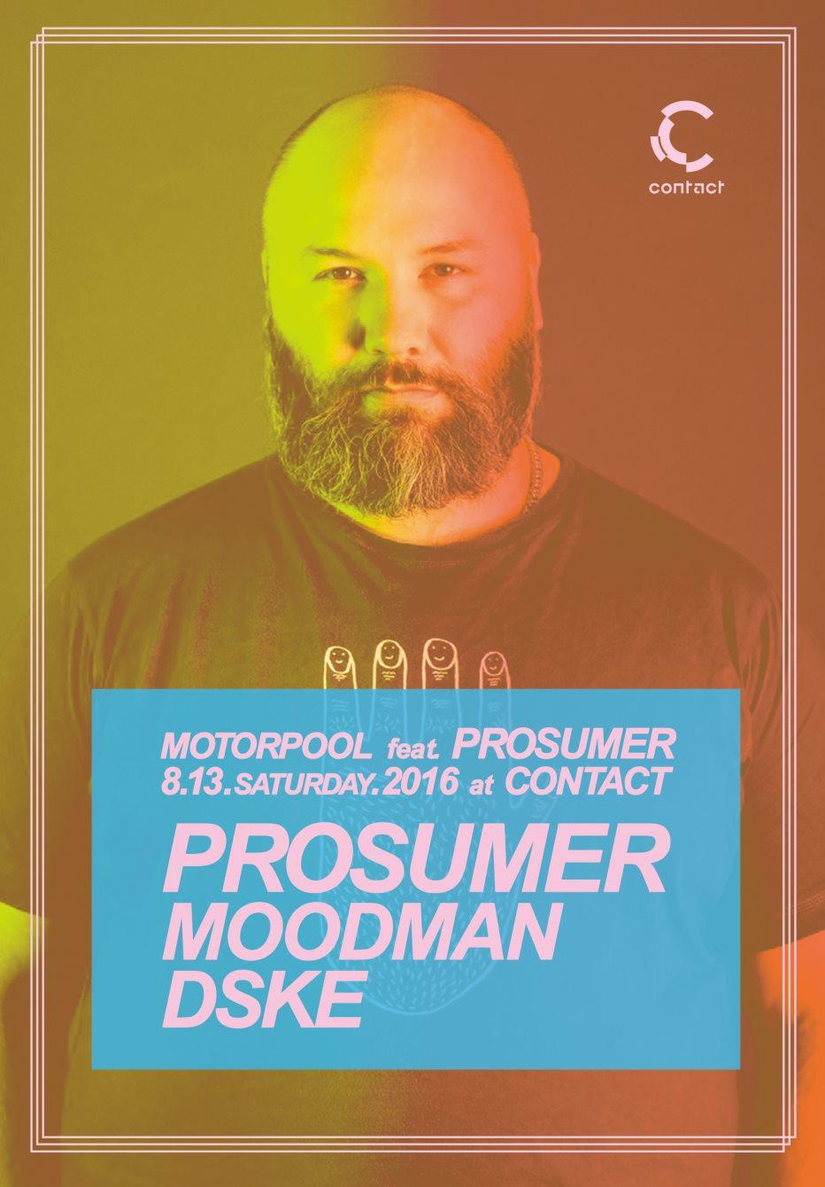 Motorpool Feat. Prosumer - Flyer front