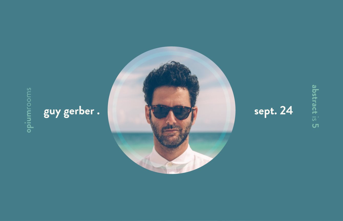 **Rescheduled** Abstract is 5 with Guy Gerber - Flyer front