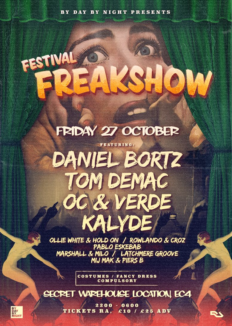 Byday Bynight Halloween Warehouse Party: The Festival Freakshow - Flyer front