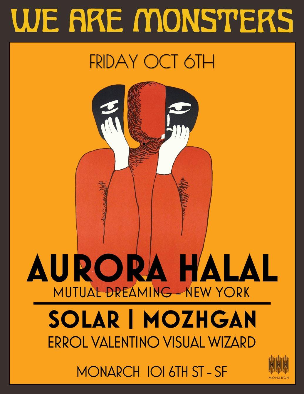 We Are Monsters: Aurora Halal Live - Flyer front