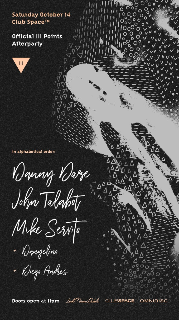 Official III Points Afterparty: Danny Daze, John Talabot, Mike Servito - Flyer front