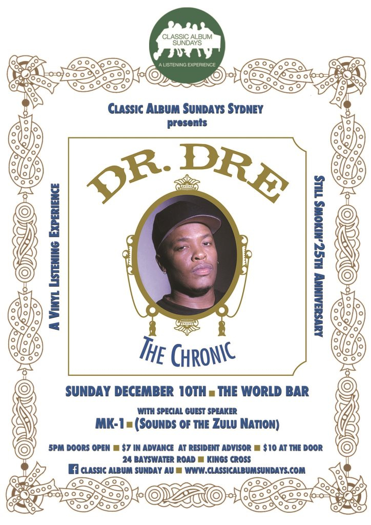 Classic Album Sundays Sydney presents Dr. Dre: The Chronic – 25th Anniversary Listening Party - Flyer front