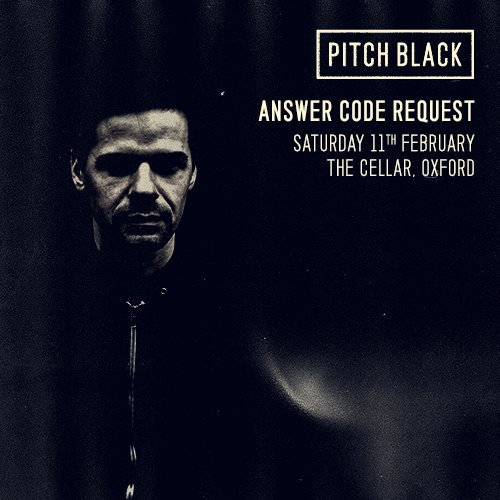 Pitch Black presents Answer Code Request - Flyer front