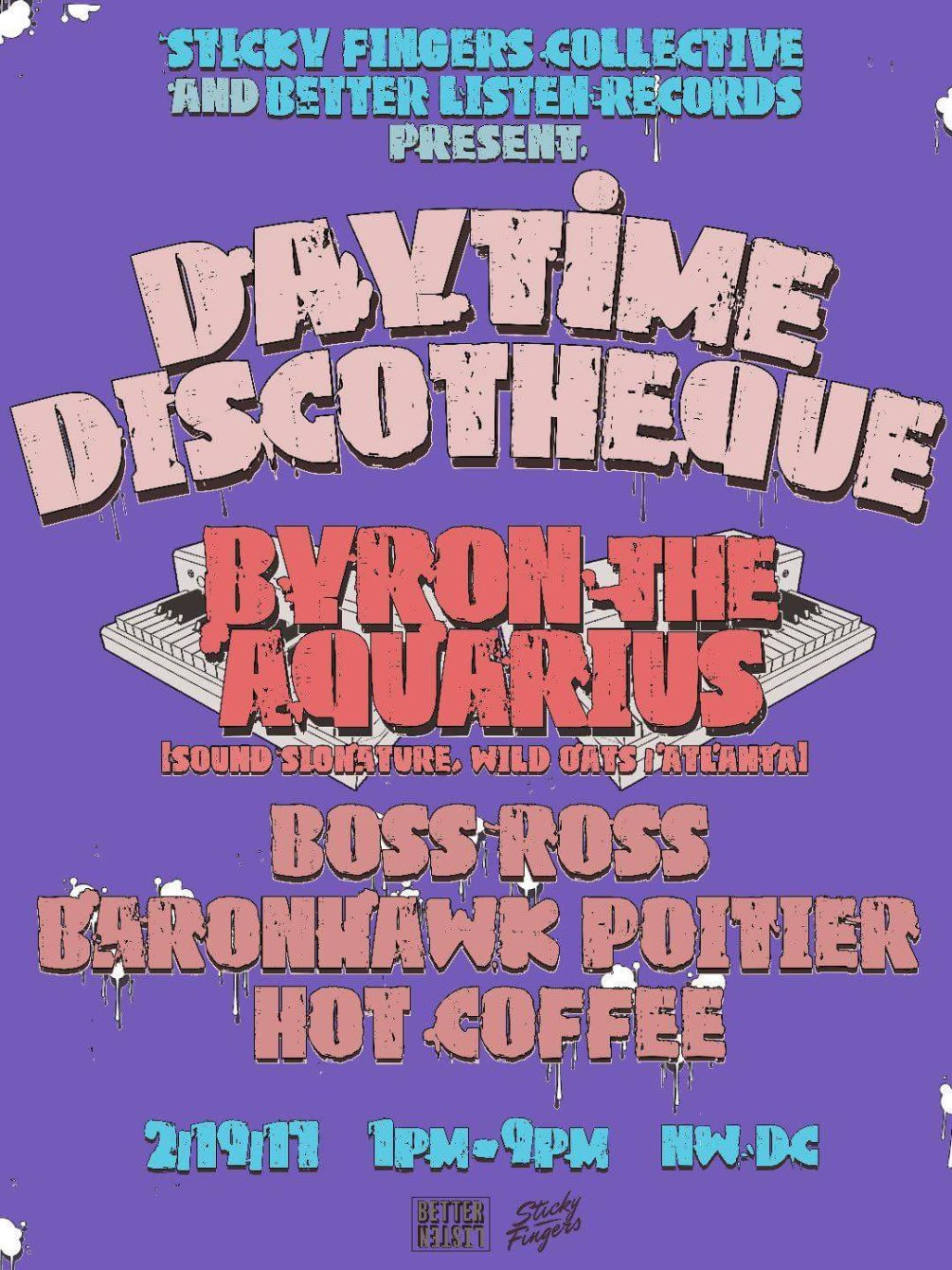 Daytime Discothèque Feat. Byron The Aquarius with Boss Ross, Baronhawk Poitier, Hot Coffee - Flyer front