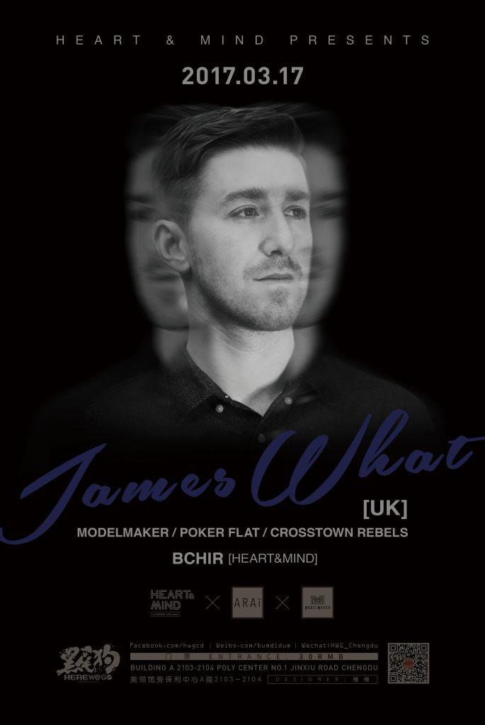 Heart & Mind presents James What (Modelmaker / Poker Flat / Crosstown Rebels) London, UK - Flyer front