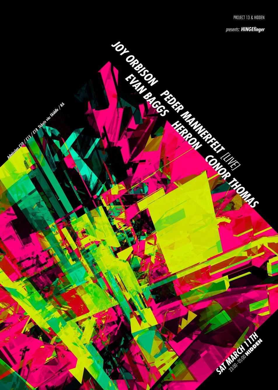 Project 13 x Hinge Finger ft: Joy Orbison // Peder Mannerfelt // Evan Baggs - Flyer front