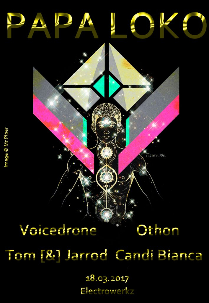 Papa Loko: Opening the Heart Chakra with Voicedrone, Othon, Candi Bianca, Tom[&]Jarrod - Flyer front