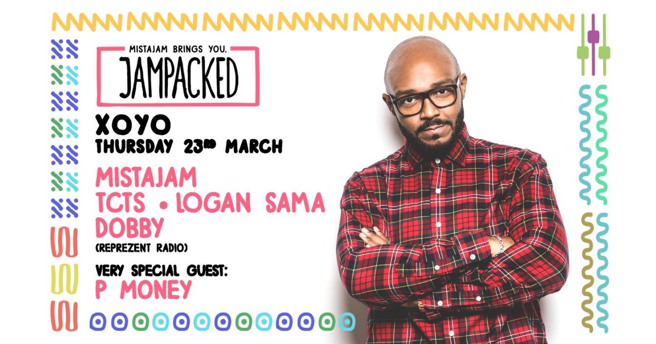 Jampacked - MistaJam, P Money, TCTS & Logan Sama - Flyer front