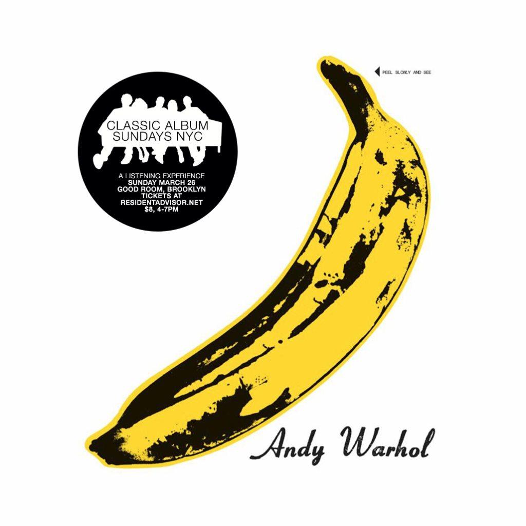 Classic Album Sundays presents The Velvet Underground & Nico - Flyer front