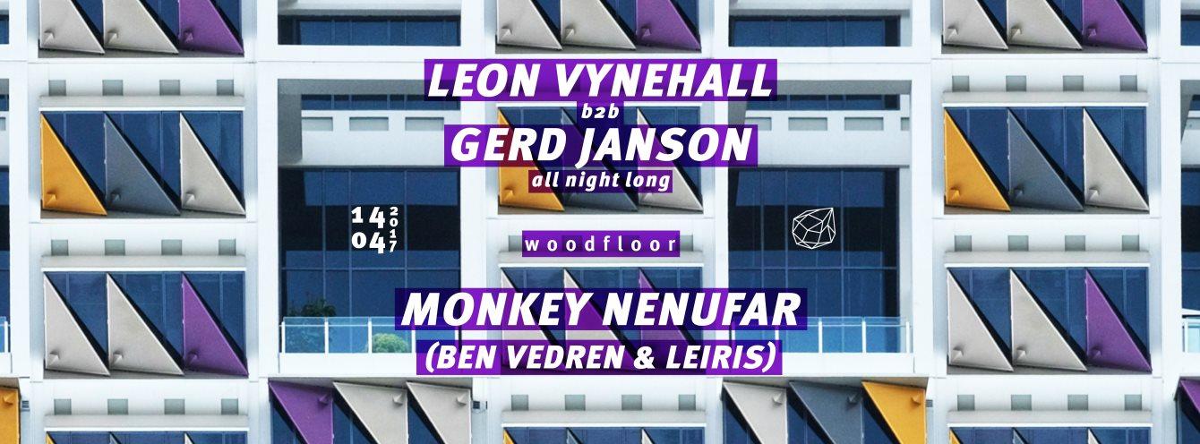Concrete: Leon Vynehall b2b Gerd Janson / Woodfloor: Monkey Nenufar (Ben Vedren & Leiris) - Flyer front