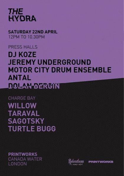 The Hydra presents... DJ Koze, Motor City Drum Ensemble, Jeremy Underground, Antal - Flyer front