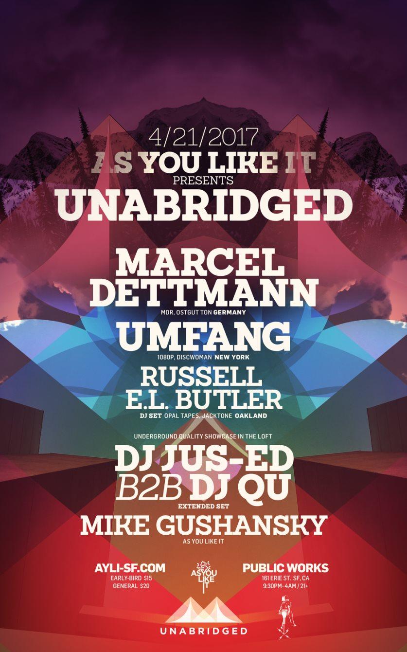 As You Like It presents Unabridged with Marcel Dettmann, Umfang and DJ QU b2b DJ Jus-Ed - Flyer front