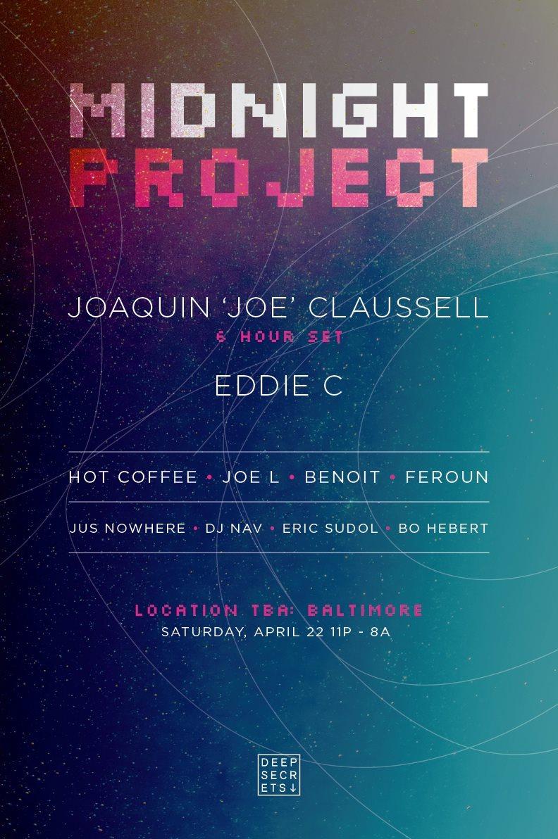 Midnight Project and Kowli present: Joaquin 'Joe' Claussell & Eddie C - Flyer front