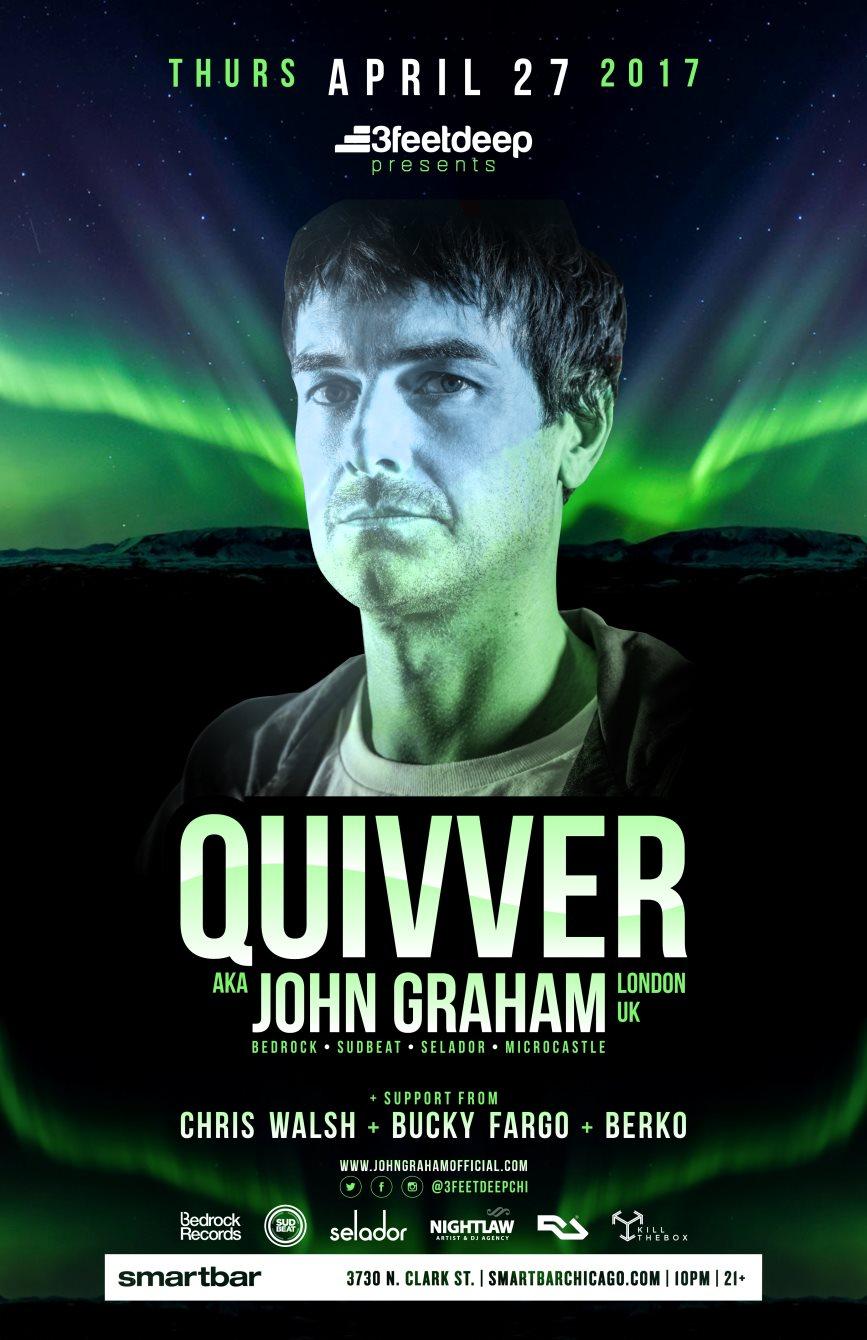 3feetdeep presents: Quivver aka John Graham (Bedrock, Sudbeat, Selador - London UK) - Flyer front