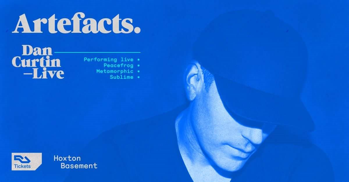 Artefacts 001 with Dan Curtin Live & Truly Madly - Flyer front