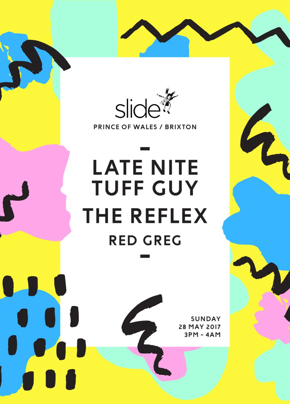 Slide with Late Nite Tuff Guy, The Reflex & Red Greg - Flyer front