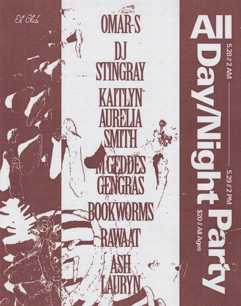 Night/Day with Omar-S, DJ Stingray, Kaitlyn Aurelia Smith, M. Geddes Gengras & More - Flyer front