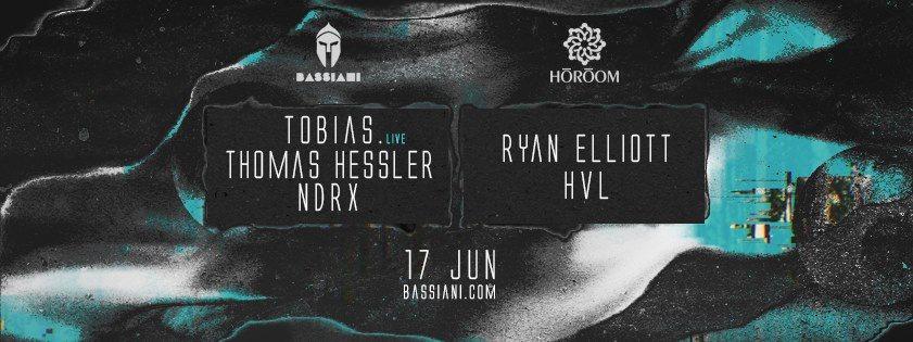 Tobias. Live, Thomas Hessler, Ryan Elliott, Ndrx, HVL - Flyer front