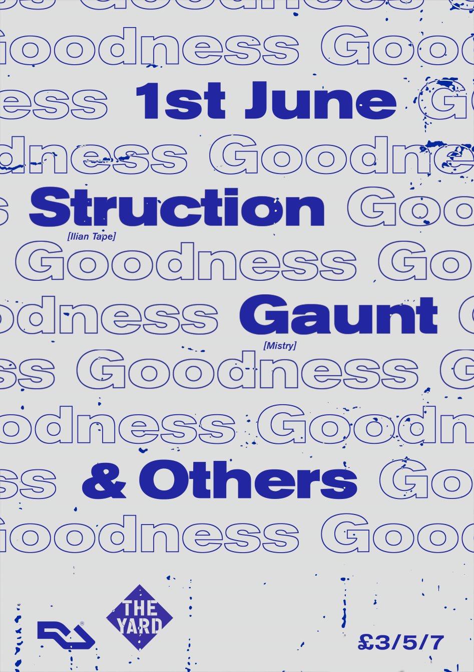 Goodness: Struction, Gaunt & More - Flyer front