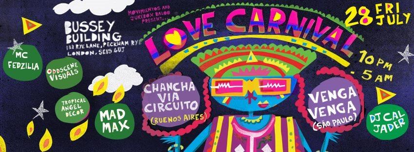 Love Carnival presents Chancha Via Circuito - Flyer front