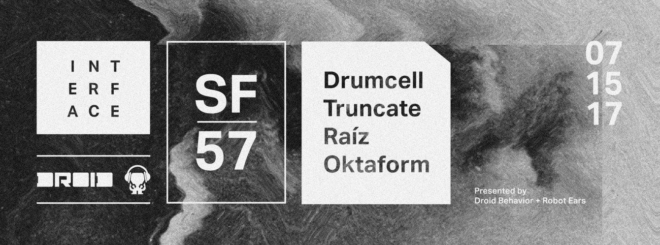 Interface 57 with Drumcell, Truncate, Raiz, Oktaform - Flyer front